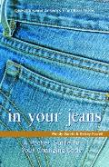 In Your Jeans A Pocket Guide to Your Changing Body