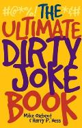 The Ultimate Dirty Joke Book