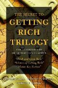 Secret to Getting Rich Trilogy The Ultimate Law of Attraction Classics