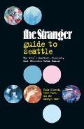 Stranger Guide To Seattle
