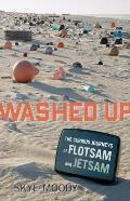Washed Up The Curious Journeys of Flotsam & Jetsam