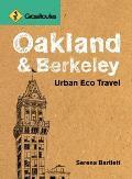 Grassroutes Oakland & Berkeley Urban Eco Travel