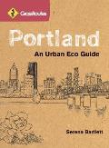 GrassRoutes Portland 2nd Edition an Urban Eco Guide