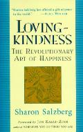 Lovingkindness The Revolutionary Art Of
