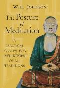 Posture Of Meditation A Practical Manual for Meditators of All Traditions