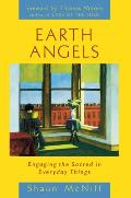 Earth Angels: Engaging the Sacred in Everyday Things