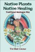 Native Plants Native Healing