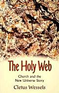 Holy Web Church & the New Universe Story