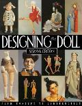 Designing The Doll From Concept To Construction
