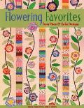 Flowering Favorites from Piece O' Cake D - Print on Demand Edition