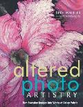Altered Photo Artistry Turn Everyday Images Into Works of Art on Fabric With CDROM