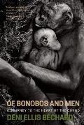Last Bonobo A Journey Into the Congo