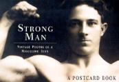 Strongman: Vintage Photos of a Masculine Icon