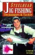Steelhead Jig Fishing