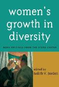 Womens Growth in Diversity More Writings from the Stone Center