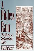 Pitiless Rain The Battle Of Williamsburg