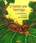 Si Fueras Una Hormiga