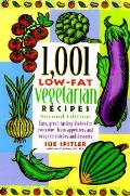 1001 Low Fat Vegetarian Recipes 2nd Edition
