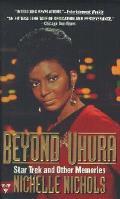 Beyond Uhura Star Trek & Other Memories