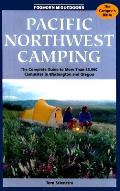 Pacific Northwest Camping 6th Edition