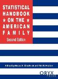 Statistical Handbook on the American Family, 2nd Edition