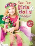 Sew Fun for Girls & Dolls: Simply...