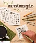 Joy of Zentangle Drawing Your Way to Increased Creativity Focus & Well Being