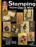 Stamping Polymer Clay & Wire