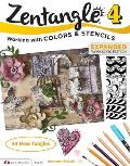 Zentangle 4 Expanded Workbook Edition Working wirh Colors & Stencils