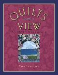 Quilts With A View A Fabric Adventure