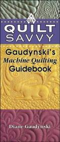 Quilt Savvy Gaudynskis Machine Quilting