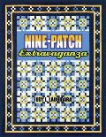 Nine Patch Extravaganza