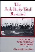 Jack Ruby Trial Revisited The Diary Of