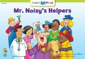 Mr. Noisy's Helpers