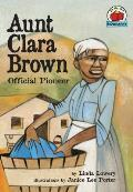 Aunt Clara Brown Official Pioneer