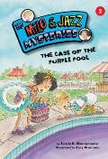 The Case of the Purple Pool (Milo & Jazz Mysteries)