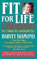 Fit for Life A New Beginning The Ultimate Diet & Health Plan