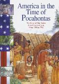 America In The Time Of Pocahontas