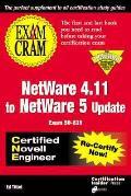 Exam Cram For Netware 4.11 To Netware 5