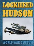 Lockheed Hudson: World War 2 Album
