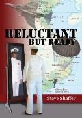 Reluctant But Ready: A Novel Based on a True Story