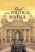 God and Political Justice: A Study of Civil Governance from Genesis to Revelation