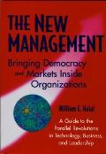 New Management Bringing Democracy & Markets Inside Organizations