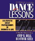 Dance Lessons Six Steps to Great Partnerships in Business & Life