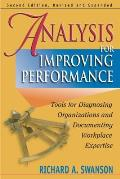 Analysis for Improving Performance Tools for Diagnosing Organizations & Documenting Workplace Expertise