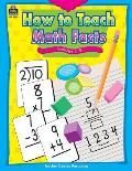 How To Teach Math Facts Grades 1 4
