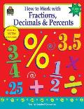 How to Work with Fractions Decimals & Percents Grades 5 8