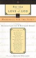 For The Love Of God Handbook For The Spirit