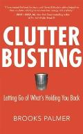 Clutter Busting Letting Go of Whats Holding You Back