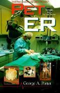 Pet Er Memoirs Of An Animal Doctor
